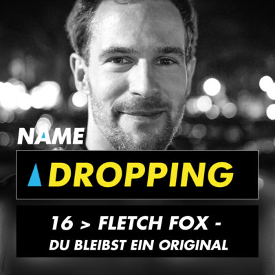 Name Dropping 16 > Fletch Fox –