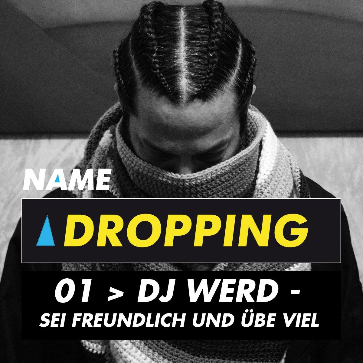 name Dropping DJ WERD