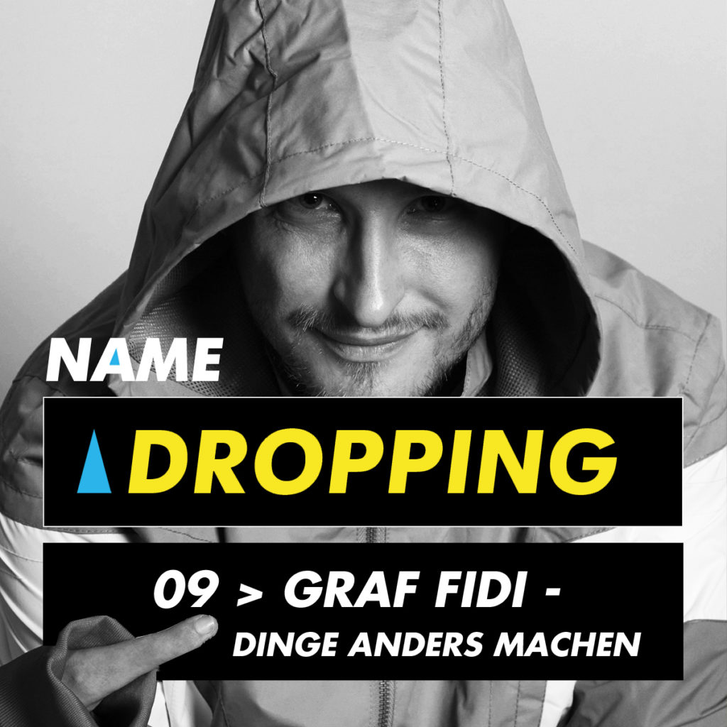 Graf Fidi - Name Dropping Podcast